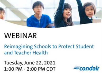 WEBINAR | Reimagining Schools to Protect Student and Teacher Health