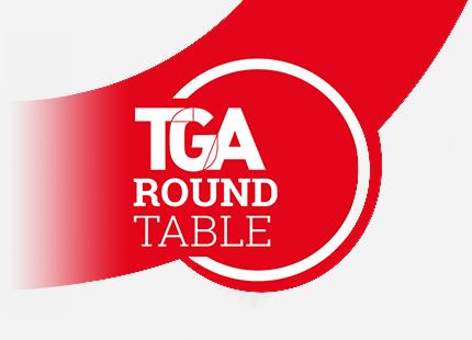 TGA Round Table