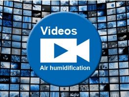 Videos Air Humidification