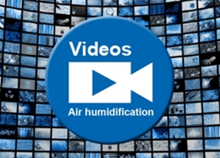 New videos for Air Humidification.