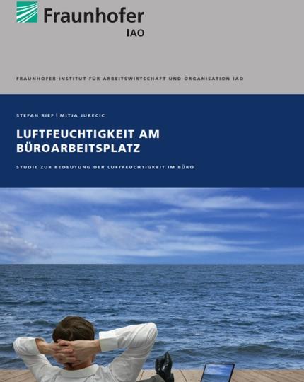 """Fraunhofer-Studie """"Luftfeuchtigkeit am Büroarbeitsplatz"""""""